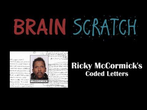 BrainScratch: Ricky McCormick's Coded Letters