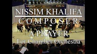 'A Prayer' - for orchestra / תפילה' - לתזמורת קאמרית'