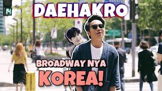 SIAP-SIAP BUAT LIBURAN KE DAEHAKRO, KOREA