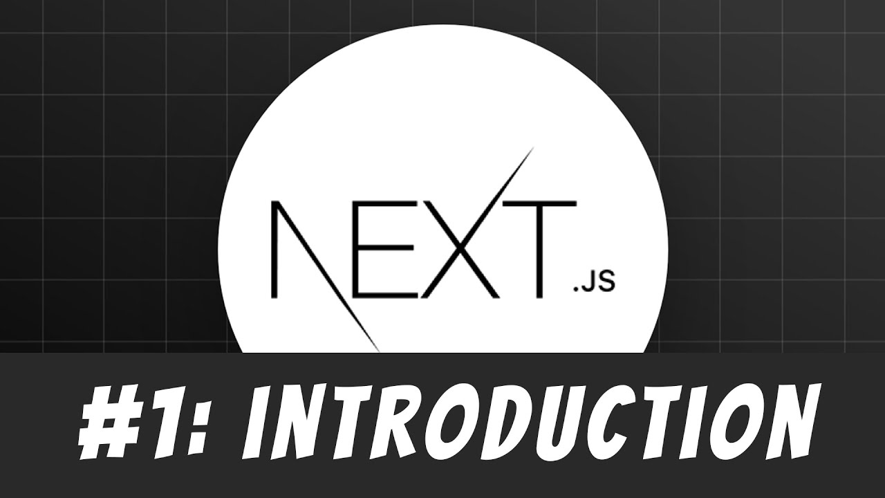 Next.js Introduction: Master Next.js Tutorial #1
