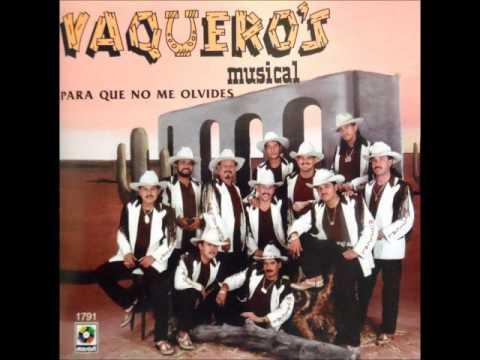 El mujeron vaqueros musical youtube - Para que no me olvides ...