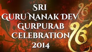 Sri Guru Nanak Dev Gurpurab Celebration 2014| Gurbani Kirtan