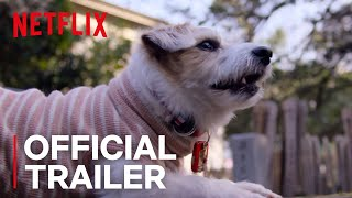 Dogs | Official Trailer [HD] | Netflix