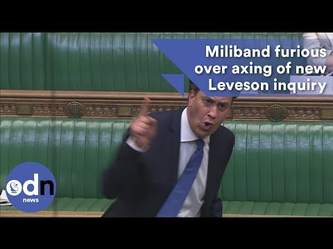 Ed Miliband furious over government axing of new Leveson inquiry