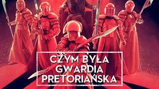Czym była Gwardia Pretoriańska? [HOLOCRON]