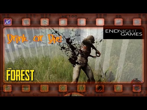 "The Forest ~ Season 2.4 ""Drink or Die!!"""