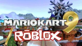 Mario Kart 9/ROBLOX!!!!!!!!!