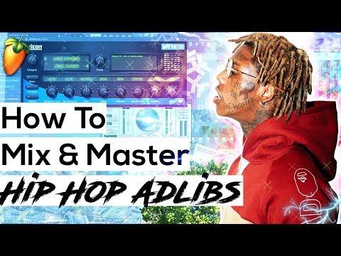 How To Master Rap Vocals In FL Studio 12 (MIXING ADLIBS)