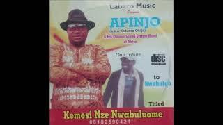 Apinjo - Kemesia Nze Nwabuluome - Nigerian Highlife Music