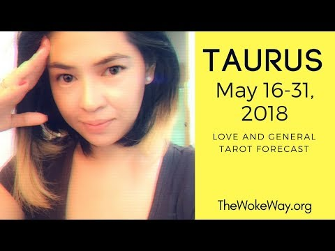 taurus---may-16-31-2018---friendzoned-and-ghosted---love-and-general-tarot-reading-|-thewokeway.org