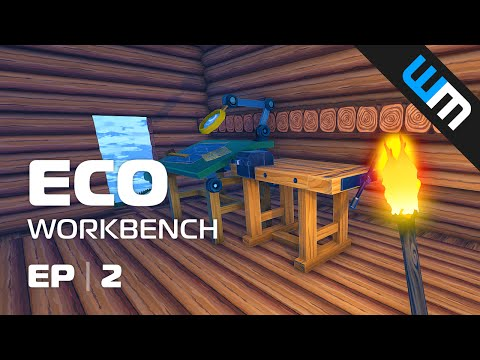 ECO Gameplay - Workbench, Ep2