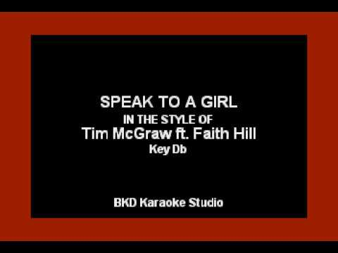 Speak To A Girl (In the Style of Tim McGraw & Faith Hill) (Karaoke with Lyrics)