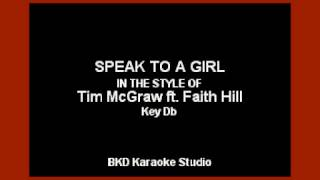 Download Speak To A Girl (In the Style of Tim McGraw & Faith Hill) (Karaoke with Lyrics) MP3 song and Music Video