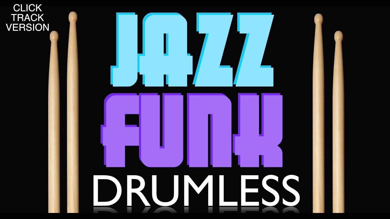 Jazz Funk Drumless Backing Track With A Click Track