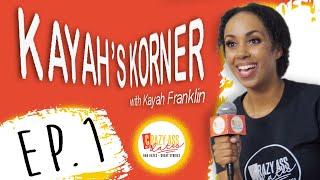 Kayah's Korner Ep.1 Mixrator