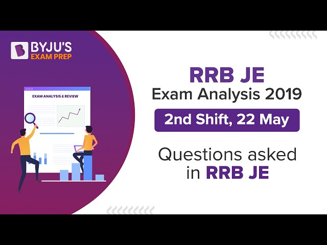 RRB JE Exam Analysis 2019 (2nd Shift, 22 May): Questions asked in RRB JE