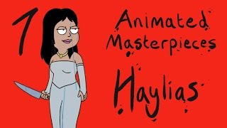 Animated Masterpieces #7 - 'Haylias'