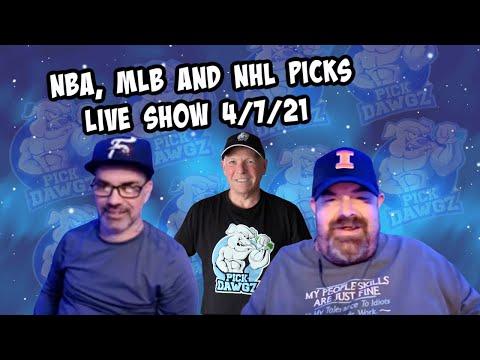 Live Sports Betting Picks 4/7/21 - NBA, MLB and NHL Picks