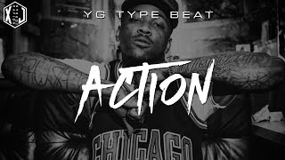 YG x Meek Mill x Drake Type Beat - Action [Prod. by XaviorJordan]