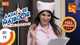 Aadat Se Majboor - Full Episode - Ep 75 - 15th January, 2018
