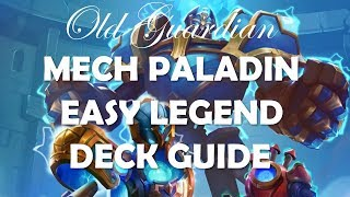 Mech Paladin to farm Warrior and Rogue for easy Legend (Hearthstone deck guide)