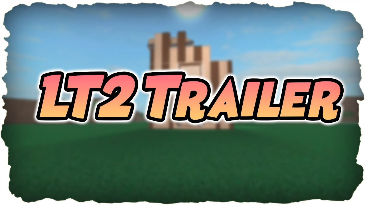 Lumber Tycoon 2 Trailer Lt2 Is Back Roblox Youtube