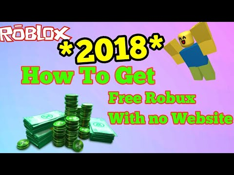 HOW TO GET FREE ROBUX WITH NO WEBSITE *2018*