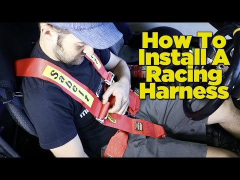 How To Install A Racing Harness