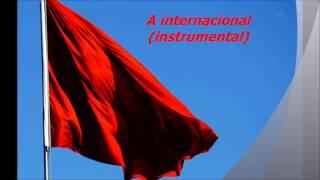 A internacional (Instrumental)