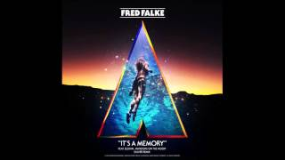 Fred Falke - It's A Memory ft. Elohim, Mansions On The Moon (Oliver Remix)