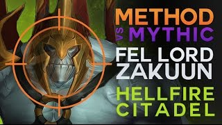 Method vs Fel Lord Zakuun Mythic