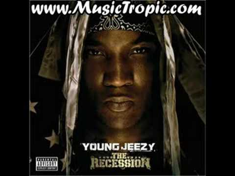 Young Jeezy - Takin It There (Recession)