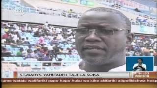 Mashindano ya shule yafika kikomo mjini Tanzania huku shule ya St Marys ikihifadhi taji la soka