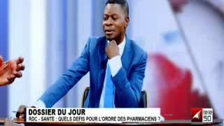 RDC-SANTE: QUELS DÉFIS POUR L'ORDRE DES PHARMACIENS? 2/3
