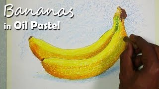 How to Paint Bananas in Oil Pastel