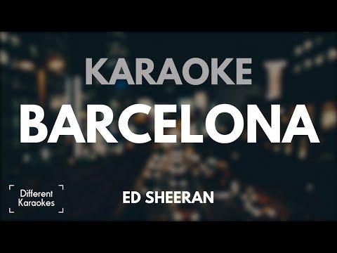 Ed Sheeran - Barcelona (Karaoke)