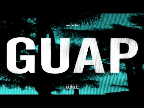 Big Sean - Guap