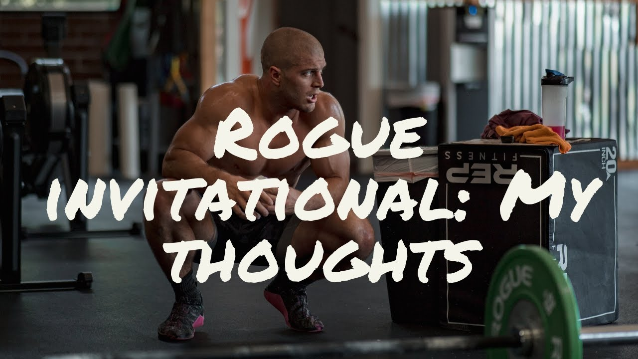 MY THOUGHTS on MY Performance - Rogue Invitational