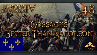 [FR] Europa Universalis IV : The Cossacks - La France - Better Than Napoleon - 48