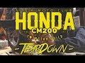 Stripping The Honda CM200T
