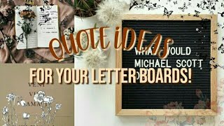 QUOTE IDEAS FOR YOUR LETTER BOARDS // AESTHETIC & FUNNY