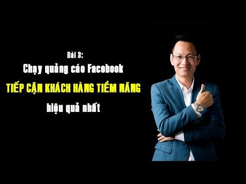 Hướng dẫn chạy Quảng Cáo Facebook tiếp cận khách hàng tiềm năng hiệu quả   Nguyễn Trí Long