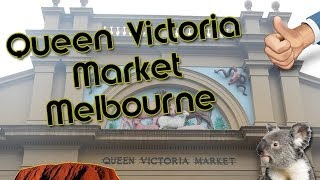 Visite Du Queen Victoria Market Melbourne