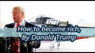 how to become rich - Donald Trump - millionair audiobook