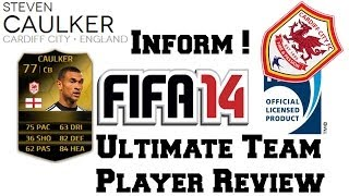Inform Caulker Player Review - FIFA 14 Ultimate Team