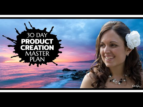 30 Day Digital Product Creation Master Plan To Create Products That Sell