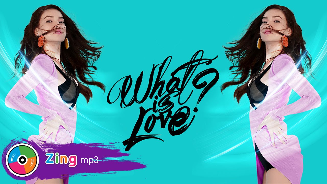 WHAT IS LOVE – HỒ NGỌC HÀ (MV OFFICIAL)