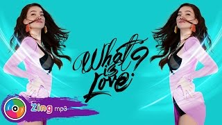 WHAT IS LOVE - HỒ NGỌC HÀ (MV OFFICIAL)