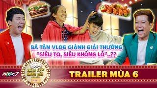 Thách thức danh hài 6| Trailer: Bà Tân Vlog đại náo & ẳm luôn 100 triệu từ Trường Giang, Trấn Thành?