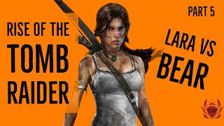 RISE OF THE TOMB RAIDER! LETS PLAY WALKTHROUGH! PART 5! PS4 PRO!